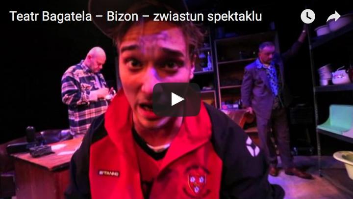 BIzon, trailer spektaklu, realizacja Piotr Kubic